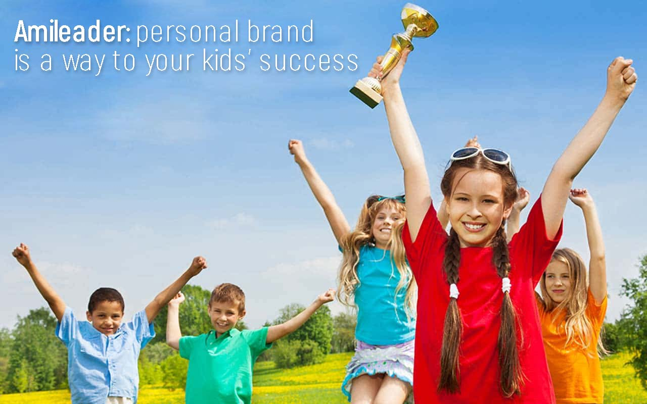 Amileader is a system for creating a personal brand on the Web will help a child break through in life